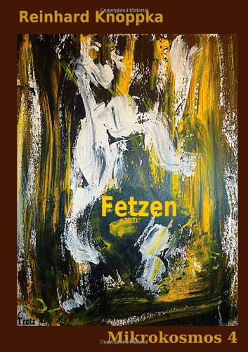 9781291122688: Fetzen, Mikrokosmos 4