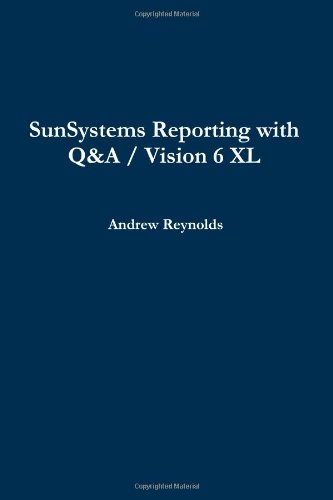 SunSystems Reporting with Q&A / Vision 6 XL: Andrew Reynolds