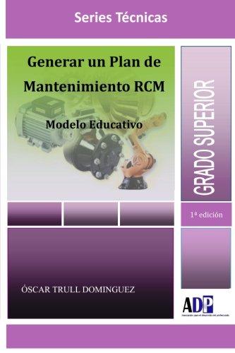 9781291135787: Generar Un Plan De Mantenimiento RCM. Modelo Educativo