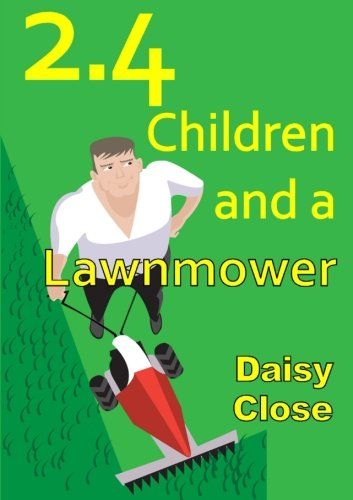 9781291145830: 2.4 Children and a Lawnmower