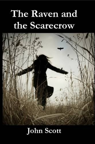 9781291151046: The Raven and the Scarecrow
