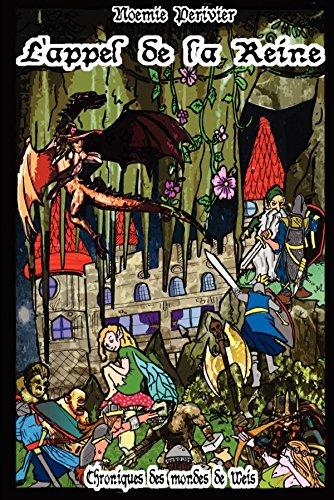 9781291152388: L'appel de la Reine (French Edition)