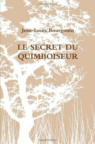 9781291153118: Le Secret Du Quimboiseur (French Edition)
