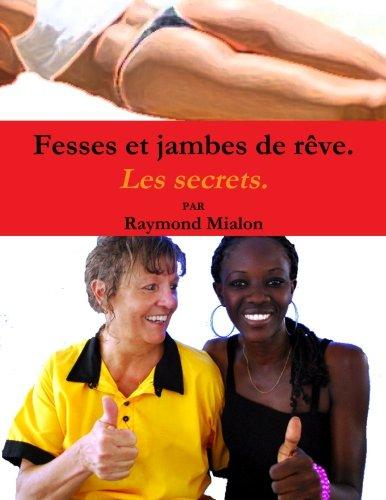9781291159523: fesses et jambes de rêve: Les secrets (French Edition)