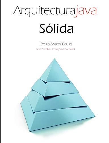9781291167665: Arquitectura Java Sólida