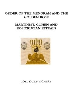 9781291167702: MARTINIST, COHEN AND ROSICRUCIAN RITUALS