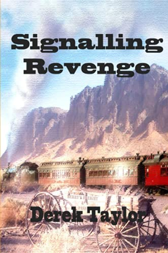 Signalling revenge (129117429X) by Derek Taylor