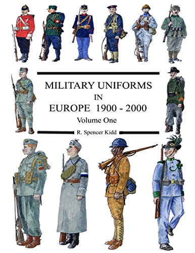 9781291187441: Military Uniforms In Europe 1900 - 2000 Volume One (Volume 1)