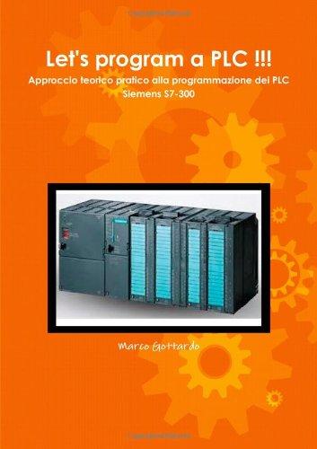 9781291189322: Let's program a Plc !!!
