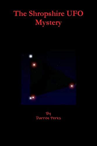 9781291191974: The Shropshire UFO Mystery