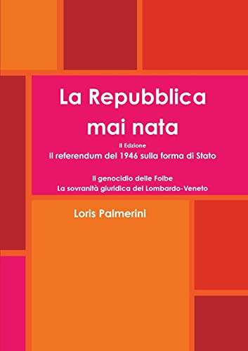 9781291197570: La Repubblica mai nata