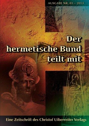 9781291206036: Der hermetische Bund teilt mit