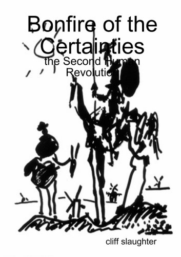 9781291213218: Bonfire of the Certainties: the Second Human Revolution