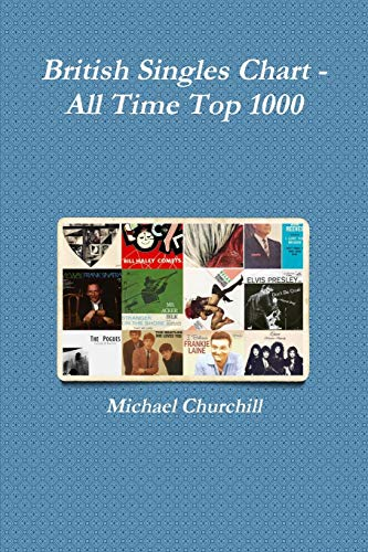 British Singles Chart - All Time Top: Michael Churchill