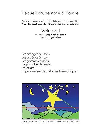 9781291217131: Recueil d'une note à l'autre Volume I version pour guitare (Volume 1) (French Edition)