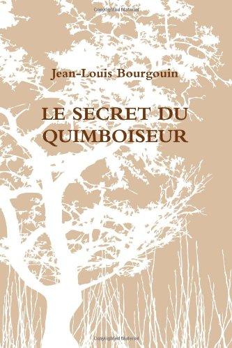 9781291222678: Le Secret du Quimboiseur (French Edition)