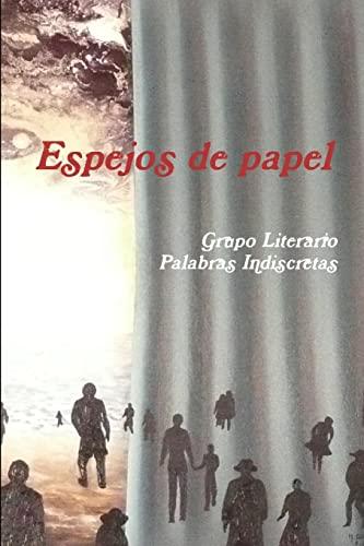 9781291223385: Espejos de papel (Spanish Edition)