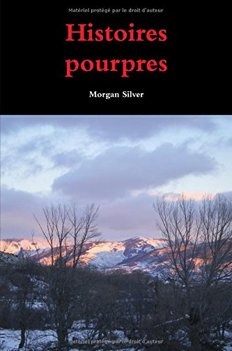9781291226690: Histoires pourpres