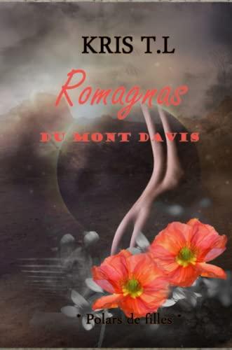 9781291227581: Romagnas du Mont Davis