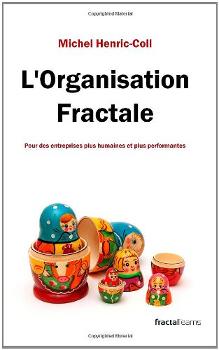 Stock image for L'organisation fractale for sale by Revaluation Books