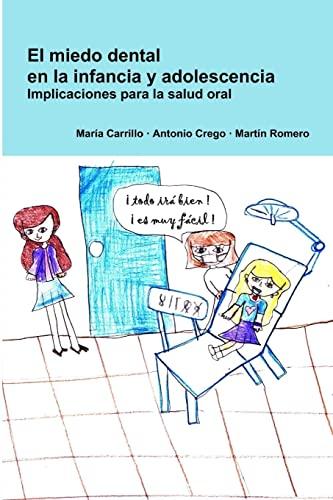 9781291239188: El Miedo Dental En La Infancia Y Adolescencia