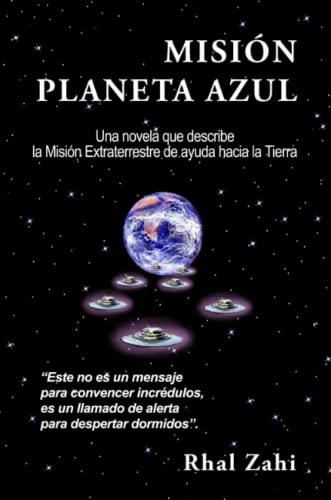 9781291242829: Misión Planeta Azul (Spanish Edition)
