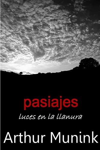 9781291258684: Pasiajes. Luces En La Llanura (Amazon Edition)