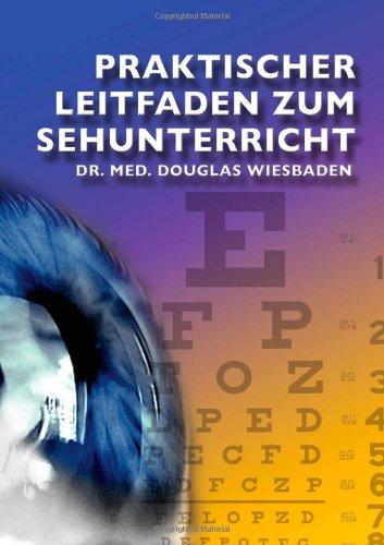 9781291261981: Praktischer Leitfaden zum Sehunterricht (German Edition)