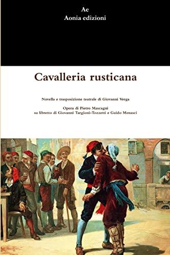 9781291273007: Cavalleria rusticana (Italian Edition)