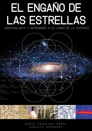 9781291276107: El Engaño De Las Estrellas (Spanish Edition)