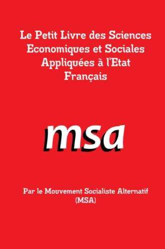 9781291279771: Le petit livre des sciences economiques et sociales appliquées à l'etat français (French Edition)