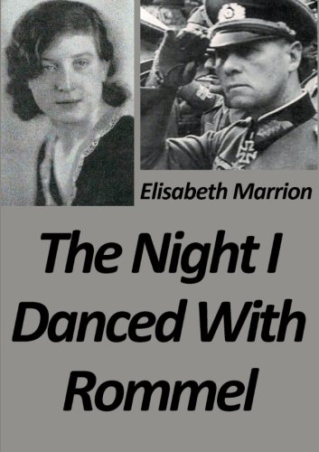 9781291281125: The Night I Danced With Rommel