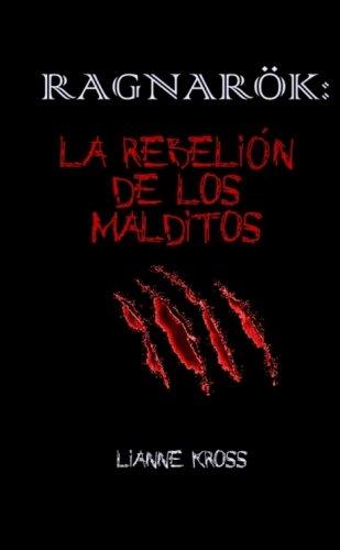 9781291281248: Ragnarok: La Rebelion De Los Malditos
