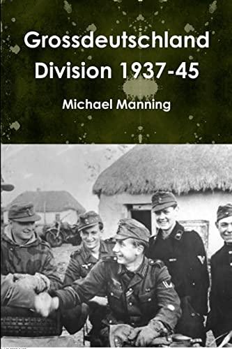 9781291285796: Grossdeutschland Division 1937-45