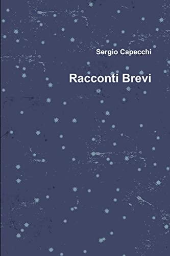 Racconti Brevi (Italian Edition): Sergio Capecchi