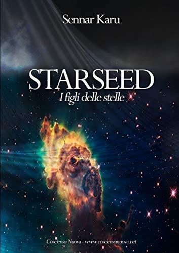 9781291289954: Starseed. I figli delle stelle
