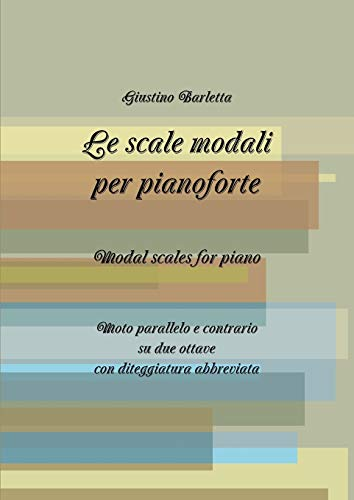 9781291291698: Le Scale Modali Per Pianoforte. Modal Scales for Piano