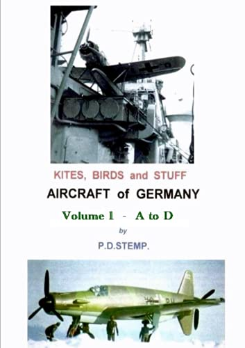 9781291292664: Kites, Birds & Stuff - Aircraft of Germany - A to D