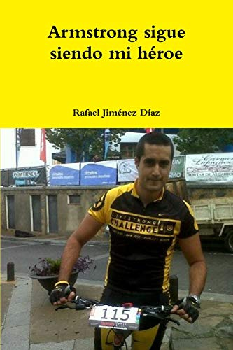 9781291317794: Armstrong sigue siendo mi héroe (Spanish Edition)