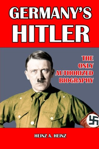 9781291317985: Germany's Hitler: The Only Authorized Biography