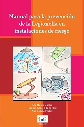 9781291321258: Manual Para La Prevencion de La Legionella En Instalaciones de Riesgo