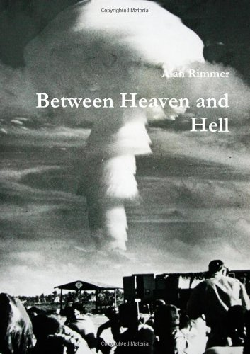 9781291332018: Between Heaven and Hell