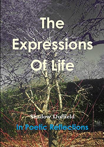 9781291346954: The Expressions Of Life