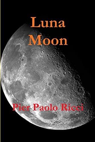 9781291352719: Luna - moon (Italian Edition)