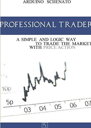 9781291353365: Professional Trader
