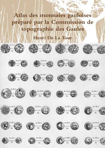 9781291356373: Atlas des monnaies gauloises préparé par la Commission de topographie des Gaules