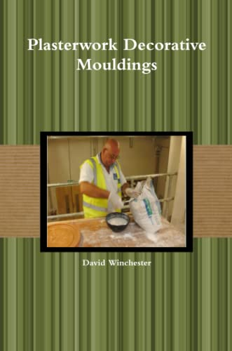 9781291361438: Plasterwork Decorative Mouldings