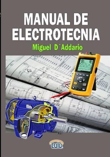 9781291370195: MANUAL DE ELECTROTECNIA (Spanish Edition)
