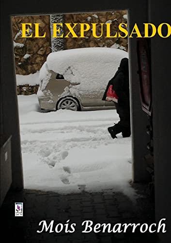 9781291370379: El Expulsado (Spanish Edition)