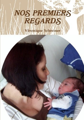 9781291374568: Nos Premiers Regards (French Edition)